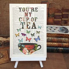 'You're my cup of Tea'