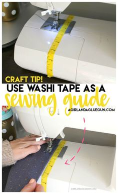 Washi tape as a sewing guide - A girl and a glue gun