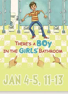 There's a Boy in the Girls' Bathroom Read the book then see the ...