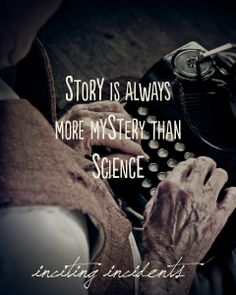 Story is mystery.