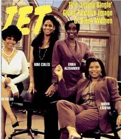 The women of Living Single on Jet magazine Jet Magazine, Black Magazine, Queen Latifah, Ebony Magazine Cover, Magazine Covers, Black Sitcoms, Living Single, Essence Magazine, Vintage Black Glamour