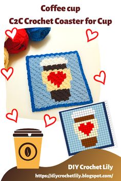 DIY Crochet Lily: Crochet] Coffee Cup with Heart Crochet Cup Coaster. C2c Crochet, Tapestry Crochet, Learn To Crochet, Crochet Hooks, Crochet Coaster, Crochet Afghans, Crochet Stitches For Blankets, Crochet Blanket Patterns, Cup Coaster
