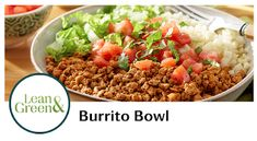 View the recipe for a complete lean and green meal - OPTAVIA Lean and Green Burrito Bowl Lean Protein Meals, Lean Meals, Clean Recipes, Cooking Recipes, Healthy Recipes, Healthy Meals, Healthy Food, Clean Eating, Healthy Eating