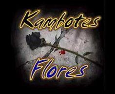Kambotes: Flores