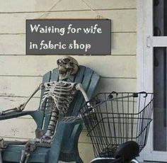 ...or in a quilt shop! Clothing store, shoe store, craft store......I'm starting to see a pattern here.