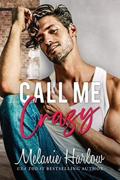Call Me Crazy is one of the best romance novels of 2021. Check out the entire list of best romance novels of 2021. New Romance Books, Best Romance Novels, Lovers Romance, Paranormal, Fake Relationship, Contemporary Romance Books, Tabu, Book Boyfriends, Bestselling Author