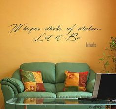 Whisper words of wisdom let it be beatles vinyl wall decal home sticker decor