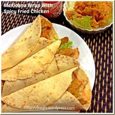 Another Copycat? – Mexicana Wrap With Fried Chicken | GUAI SHU SHU