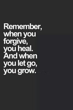 #heal #forgive #imtrying Remember This, Life, Inspiration, Quotes, So True, Growing, Healing, Lets Go, Forgiveness