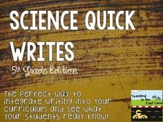 Science Quick Writes- 5th Grade Edition - This product is designed to integrate writing into science within a third grade classroom.  There are four different ways to use the product included. -The first is individual papers with photographs and word banks. -The second is individual papers with just photographs -The third is a PowerPoint to display the photograph and word bank so that students can respond in their notebooks -The fourth is a PowerPoint with just photographs for students to…