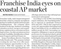 Franchise India, Asia's largest integrated franchise solution company strengthens its base in Andhra Pradesh and forays into Vishakhapatnam.