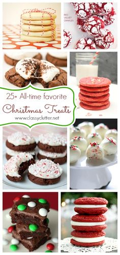 25+ All-time favorite Christmas Treats - www.classyclutter... #crhistmas #cookies #treats #desserts