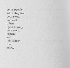 This is how you know. [Nayyirah Waheed]