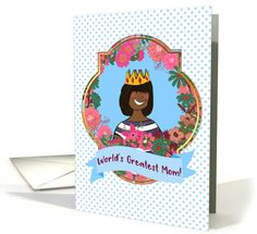 World's Greatest Mom! African American Mom, Crown, Mother's Day Queen card by Cherie Mom Poems, Mother's Day Greeting Cards, Mothers Day Cards, Holiday Cards, My Etsy Shop, Arts And Crafts, African, Crown, Queen