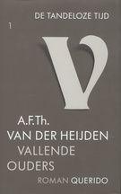 A.F.Th van der Heijden, Vallende ouders. (De tandeloze tijd)