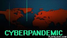 Cyberpandemic  Android Game - playslack.com , Take over computer systems of the whole world using microorganisms. Create a best strategy to hack servers on disparate mainlands. Be a golfer in this game for Android. At the beginning of the game you can select among several accessible kinds of malware. Use all accessible assets and commence your travel to world domination. Infects computer systems of disparate states, firms, polity agencies, etc with microorganisms. Get cash and priceless…
