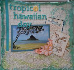 Tropical Hawaiian Day **Scraps of Darkness** - Scrapbook.com