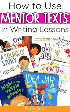 Learn how to start using mentor texts in writer's workshop to help boost your kindergarten, first grade, and second grade students. This guide with tips and book suggestions will help you make the most out of your writing time! - Education and lifestyle Writing Mentor Texts, Writing Traits, Narrative Writing, Writing Lessons, Writing Skills, Writing Ideas, Mentor Sentences, Writing Centers, Writing Process