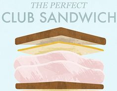 """Check out new work on my @Behance portfolio: """"The Perfect Club Sandwich"""" http://be.net/gallery/51796309/The-Perfect-Club-Sandwich"""