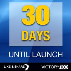 We go live in 30 days! Now is the time to get started building up your team. Details at http://victory100.com/  #victory100