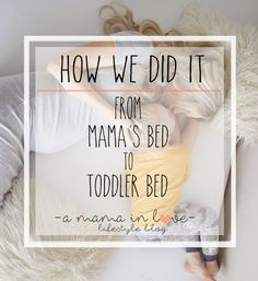 JUST A MAMA IN LOVE: Transitioning Copeland to a Toddler Bed