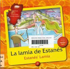 Leyenda sobre la lamia que habitaba en el lago de Estanés, mujer muy difícil de ver, bella como el sol, ojos grandes y largos cabellos. Edición bilingüe español/inglés.