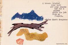 Tyler Knott Gregson's Typewriter Series #144