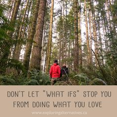 Don't let what ifs stop you from doing what you love Don't Let, Let It Be, Rv Living, Simple Living, Exploring, Love, Inspiration, Amor, Biblical Inspiration
