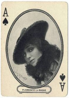 # vintage playing card  Florence La Badie (April 27, 1888 – October 13, 1917) was an American actress in the early days of the silent film era. Though little known today, she was a major star between 1911 and 1917. Her career was at its height when she died at age 29 from injuries sustained in an automobile accident.
