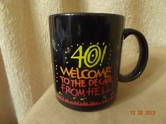 "SHOEBOX GREETINGS ""40 WELCOME TO THE DECADE FROM HELL"" Coffee Tea Mug Cup"