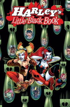 HARLEY'S LITTLE BLACK BOOK #4 Written by AMANDA CONNER and JIMMY PALMIOTTI Art by BILLY TUCCI Cover by AMANDA CONNER