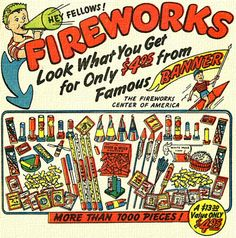 Be careful out there. Loved sparklers, still do, but they get really hot. Also, those snake things have always intrigued me. Retro Advertising, Retro Ads, Vintage Advertisements, Vintage Ads, Vintage Antiques, Happy July, Retro Images, Old Ads, American Comics