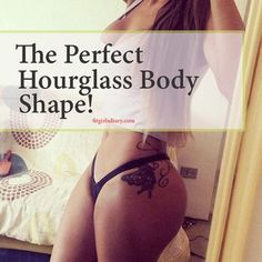 How To Get An Hourglass Figure - Hourglass Body Shape - Fit Girl's Diary Body Fitness, Fitness Goals, Fitness Tips, Shape Fitness, Fitness Sport, Fitness Women, New Shape, Get In Shape, Perfect Body Shape