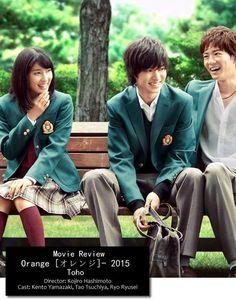 "[Movie ""orange"", ENG. sub] http://kissasian.com/Drama/Orange        Tao Tsuchiya x Kento Yamazaki, J LA movie ""orange"", 2015"