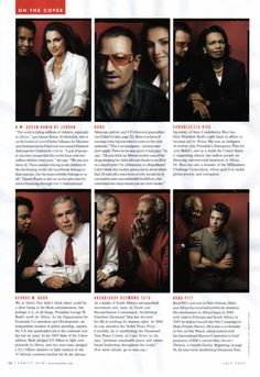 "Vanity Fair's Africa special issue, 2007: The 21 people recruited by U2's Bono put their famous faces to work on behalf of Africa for this issue. Annie Leibovitz paired them up to produce 20 different covers. Inside, the magazine offers a related article,""Bono on Line One."""
