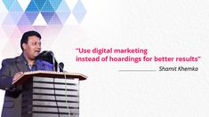 Shamit Khemka says, compared to hoardings, digital marketing is a better option to go for due to many reasons including cost effectiveness, broader customer reach, greater impact, environment friendly, immediate results and more effective. Digital marketing is a broad term that covers PPC (Pay per Click), SE) (Search Engine Optimization), SMO (Social Media Optimization), etc. Businesses across the USA and worldwide are fast using digital marketing to promote their brands/ products/ services.