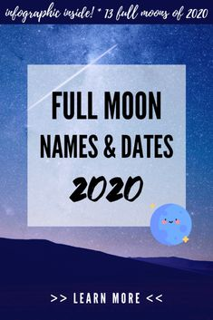 Full Moon names and dates in 2020 - moon infographic Full Moon Names, Next Full Moon, What Is Hygge, Sturgeon Moon, Strawberry Moons, Name Origins, Moon Calendar, Astrology Numerology, Pink Moon
