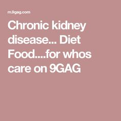 Best foods for chronic kidney disease boost kidney health,canine kidney failure chronic renal disease diet,dialysis friendly foods kidney for sale. Kidney Failure Symptoms, Kidney Disease Symptoms, Kidney Biopsy, Kidney Infection, Natural Cures, Disorders, Diet Recipes, The Cure