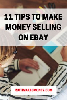 11 Tips To Make Money Selling On eBay