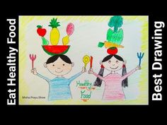 Eat Safe Eat Healthy Drawing Easy | Healthy Food Drawing with Color | Eat Healthy Food Drawing - YouTube Good Healthy Recipes, Healthy Foods To Eat, Healthy Eating, Very Easy Drawing, Easy Drawings, Drawing Competition, Healthiest Foods, Food Drawing, Youtube