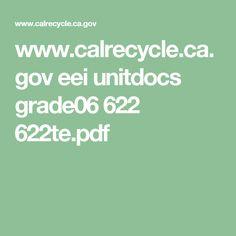 www.calrecycle.ca.gov eei unitdocs grade06 622 622te.pdf