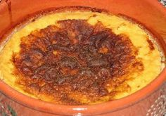 Tigelada (Oliveira do Hospital) . - Regional Sweet. Is a kind of pudding cooked in a wood-fired oven, in a clay bowl