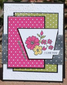 """I Like You"" Stampin' Up! Card by Tammy Tate, via stampwithtammy.com (May 2014)"