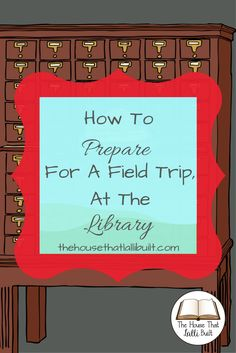 How a trip to the library prepared us for a field trip and taught us some unexpected lessons in math and literacy! Try my idea out the next time you visit the library.