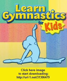 Learn Gymnastics for Kids, iphone, ipad, ipod touch, itouch, itunes, appstore, torrent, downloads, rapidshare, megaupload, fileserve