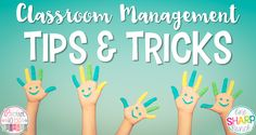 Positive Classroom Management Tips