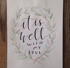 It Is Well Watercolor by TheCreativeTypes on Etsy #handlettering #inspiration #hymn