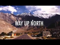 """Way up North - Hunza Valley Pakistan - A video log of a trip to the Hunza valley by Ahsan Sajjad captured on a cell phone.   """"Its a small effort to show the beautiful side of our country Its scenic landscapes and its breathtaking sites.This was in no way planned and all the visuals that this video contains cannot even come close to the actual sights. If you like this than do please share it to show everyone how truly beautiful our country is."""""""