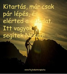 Rock Climbing, Budapest, Picture Quotes, Inspirational Quotes, Wisdom, Movie Posters, Pictures, Life, Art