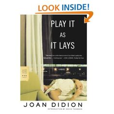 Amazon.com: Play It As It Lays: A Novel (9780374529949): Joan Didion, David Thomson: Books